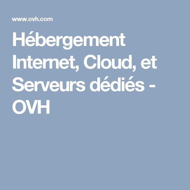 Hébergement Internet, Cloud, et Serveurs dédiés - OVH