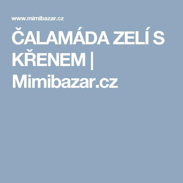 ČALAMÁDA ZELÍ S KŘENEM | Mimibazar.cz
