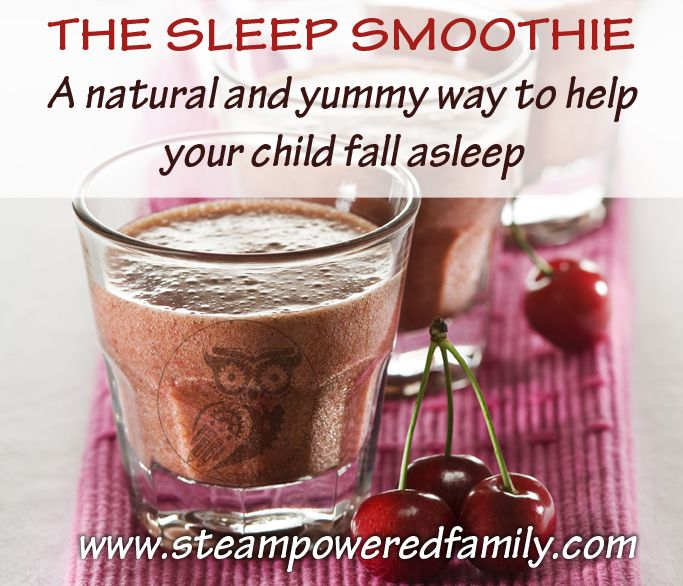The Sleep Smoothie - the natural, healthy and yummy way to help bring on the zzzz's  http://www.steampoweredfamily.com/recipes/the-sleep-smoothie/