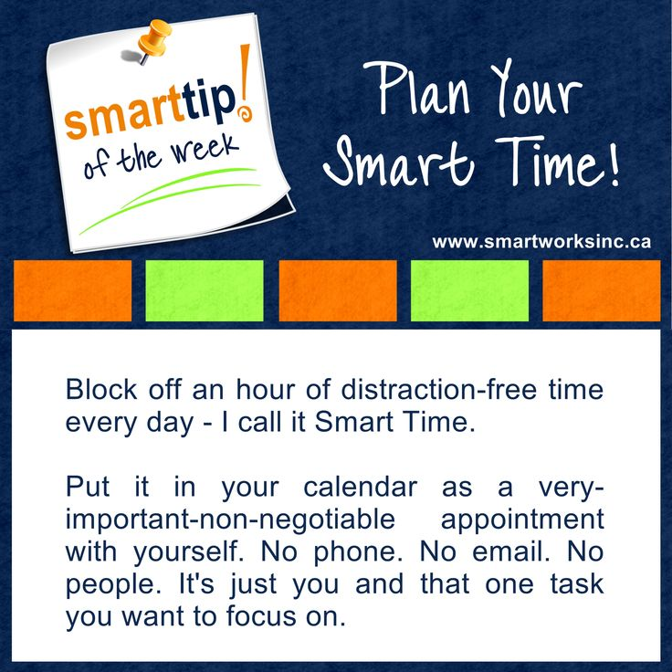 Struggling to find time to get important stuff done? You won't find the time … you need to make the time. Check out this week's Tip of the Week! Plan Your Smart Time! www.smartworksinc.ca