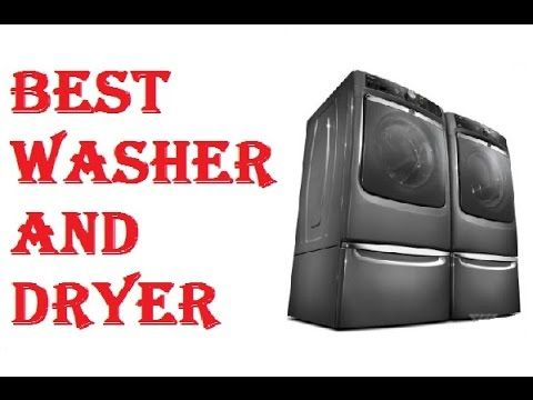 Best Washer And Dryer 2017