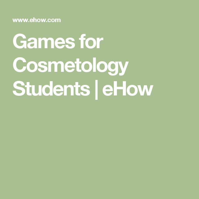 Games for Cosmetology Students | eHow