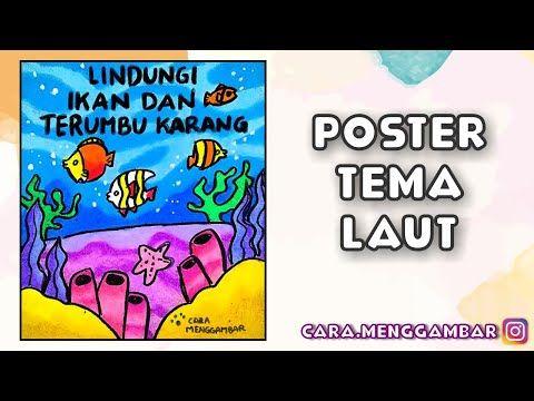Cara Menggambar Membuat Poster Tema Pelestarian Ikan Dan Terumbu Karang Yang Mudah Ditiru Ep 255 Youtube Cara Menggambar Terumbu Karang Gambar