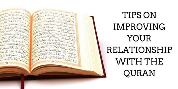 Improving Your Relationship With The Quran