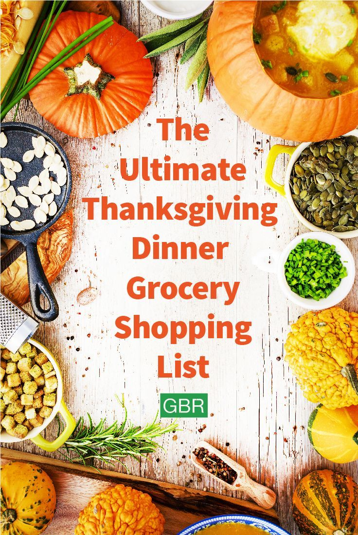 Bring out the casserole dishes, roasting pans and turkey baster — it's almost time to throw a hearty and delectable Thanksgiving meal! Here's the ultimate grocery shopping list for #thanksgivingdinner ! #thanksgivingrecipes