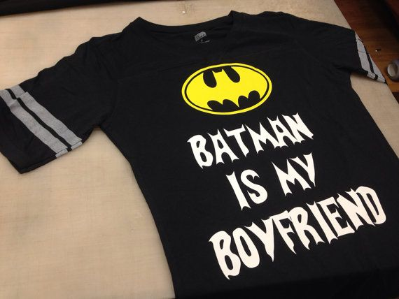 Hey, I found this really awesome Etsy listing at https://www.etsy.com/listing/173552790/batman-is-my-boyfriend-womens-tshirt