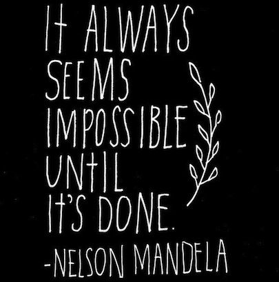 being mindful means believing nothing is impossible!