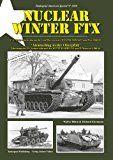 """Tankograd 3020 NUCLEAR WINTEX FTX - """"Atomschlag in der Oberpfalz"""" Fahrzeug der US Armee während der WINTER SHIELD I und II Manöver 1960 - 1961"""