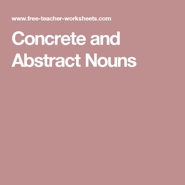 7 Best Abstract Nouns Images On Pinterest Concrete And Abstract