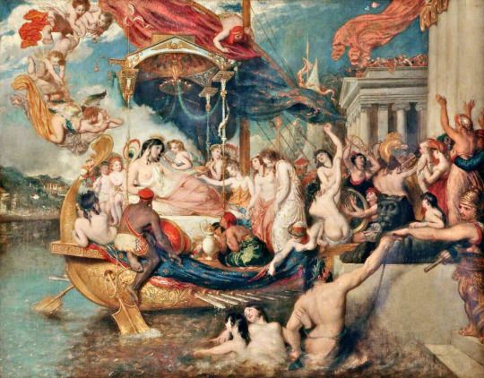 Cleopatra's Arrival in Cilicia or The Triumph of Cleopatra, 1821  William Etty (1787–1849)