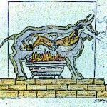 The Victim was heated alive inside the Brazen Bull - Click to Enlarge Image