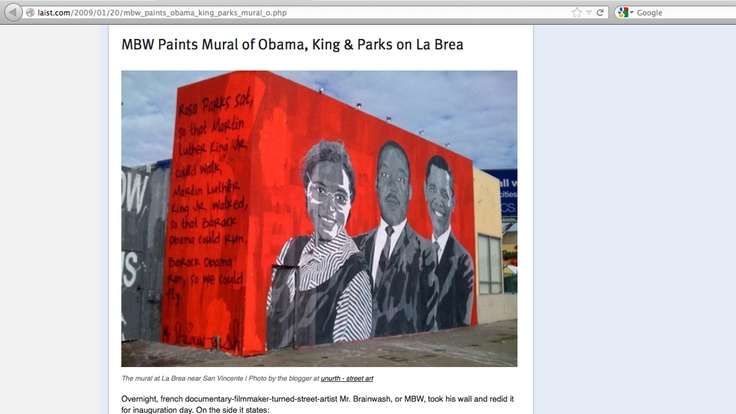 1 09 laist mbw paints mural of obama king and parks for Mural mr brainwash