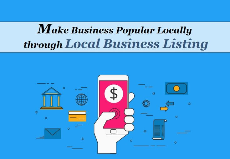 Make Business Popular Locally through Local Business Listing