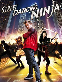 Street Dancing Ninja Langue : French  Genre : Action ,Comédie  Duree : 1h 37mn  Taille : 700.00 MB  Qualite : DVDRiP  Annee de Sortie : 2014  Soumis Par : Napster  Nom de la releaseNew : Street.Dancing.Ninja.2014.TRUEFRENCH.DVDRiP.XViD-EXTREME  Description : Un jeune homme qui a été formé aux mouvements de danse acrobatique par un ninja refusant de lui enseigner l'art de se battre, est de retour en Amérique afin de venger l'honneur de son maître.