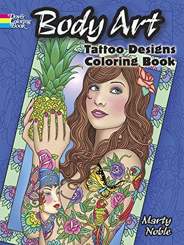 Body Art Tattoo Designs Coloring Book Dover Design Books By Marty Noble