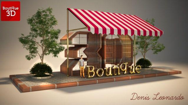 Boutique3d by Denis Leonardo via slideshare