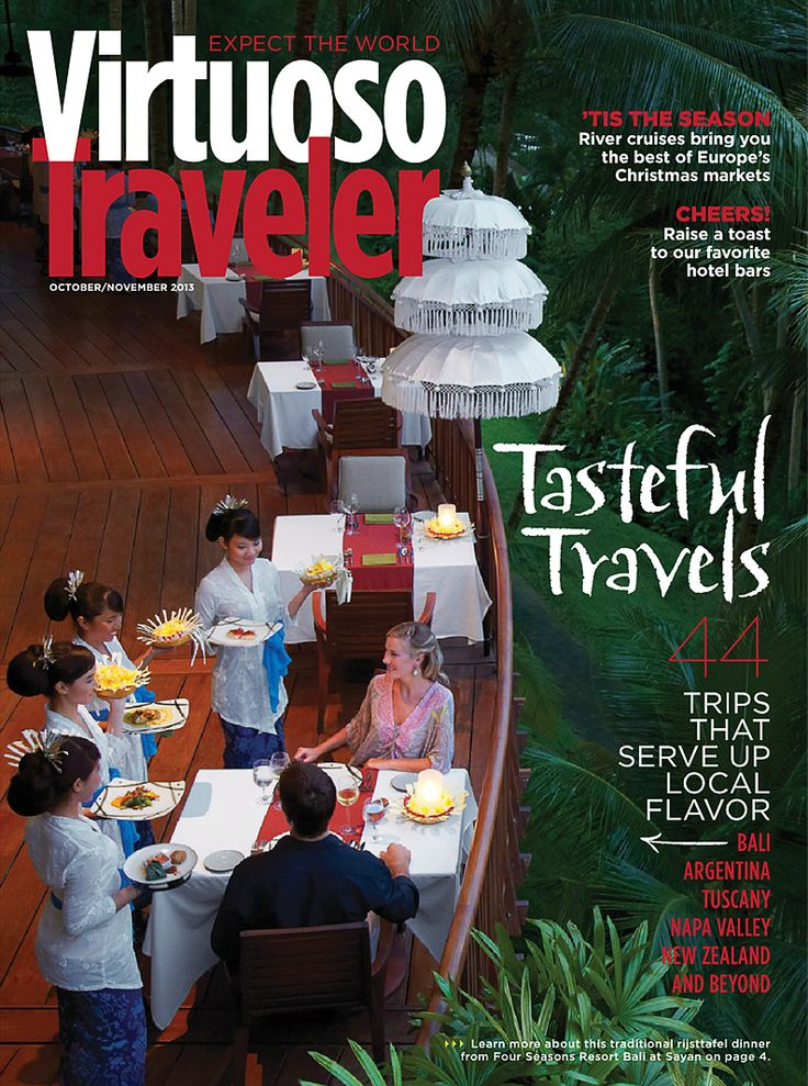 Tasteful Travels | Virtuoso Traveler - October & November 2013