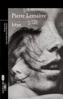 Entre montones de libros: Irene. Pierre Lemaitre