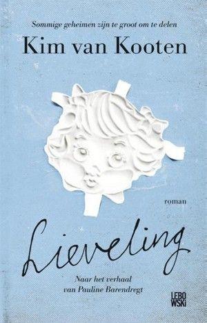 Lieveling - Kim van Kooten Wat een indrukwekkend en heftig boek, om stil van te…