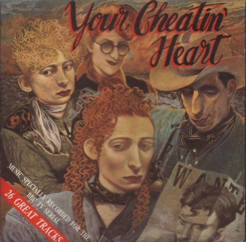 John Byrne 1990 O.S.T. - Your Cheatin' Heart [BBC Enterprises Ltd. BBC-CD-791] #albumcover