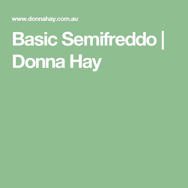 Basic Semifreddo | Donna Hay