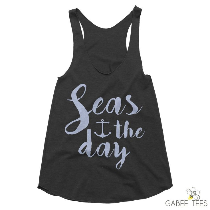Seas the Day (Charcoal & Periwinkle) - Tank | Inspirational Quote | Beach Shirt | Beachwear | Summer Outfit | Nautical Tee | Seize the Day by GabeeTees on Etsy