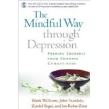 The Mindful Way through Depression: Freeing Yourself from  Chronic Unhappiness (Paperback)By J. Mark G. Williams