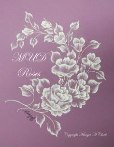 Margot Clark Artist | MUD Roses Workbook Tutorial
