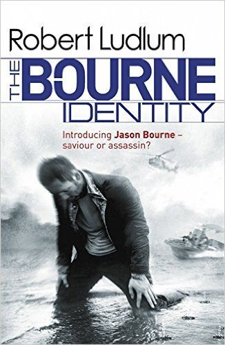 The Bourne Identity (Bourne 1): Amazon.co.uk: Robert Ludlum: 9781409117698: Books