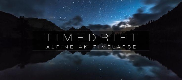 TIMEDRIFT   ALPINE 4K TIMELAPSE