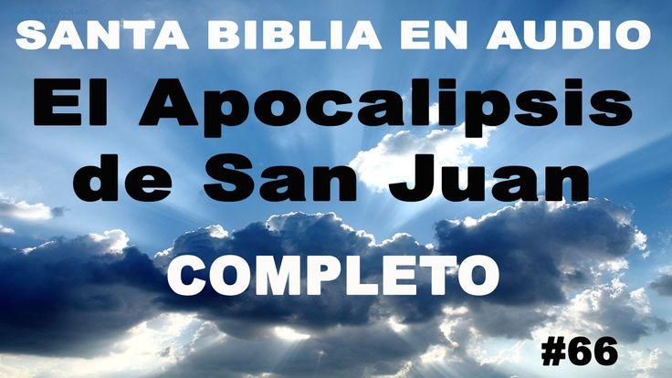 Santa Biblia Reina Valera 1960. #66 APOCALIPSIS DE SAN JUAN Audiolibro. ...