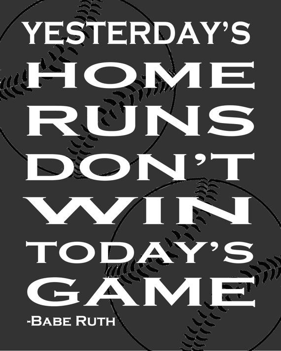 Baseball Quote Printable--Digital File You have to keep striving to do your best!