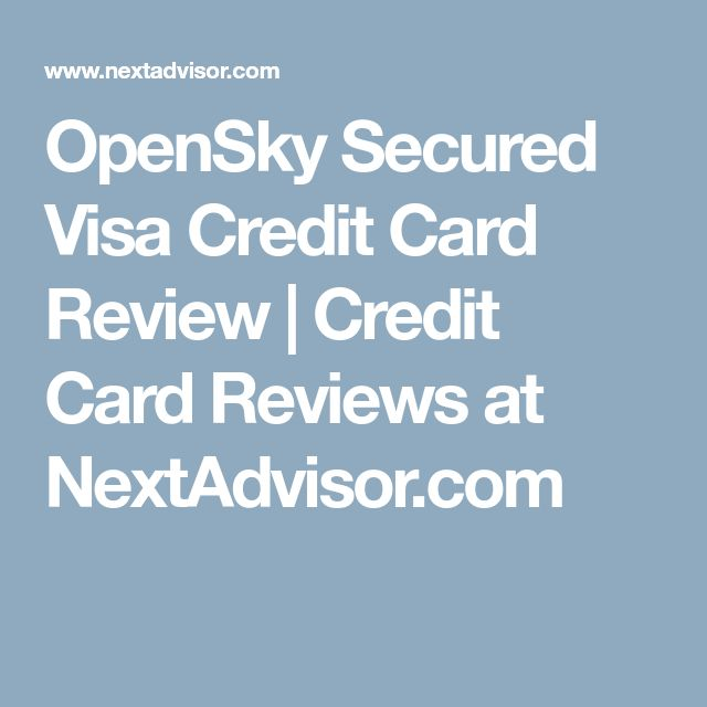 OpenSky Secured Visa Credit Card Review | Credit Card Reviews at NextAdvisor.com