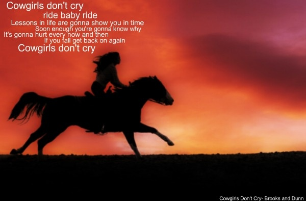 Cowgirls Don't Cry~Brooks And Dunn