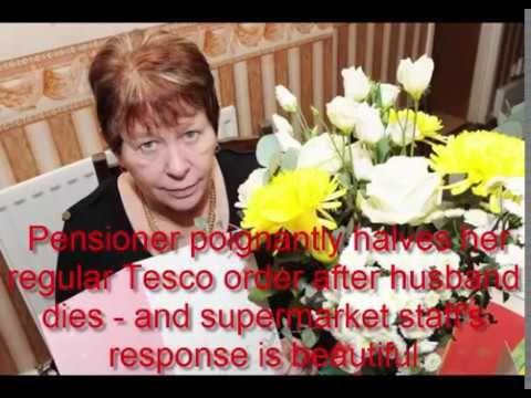 Pensioner poignantly halves her regular Tesco order after husband dies  ...