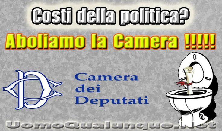 Caro Renzi perché non aboliamo la Camera dei Deputati?  La Camera dei Deputati, essendo più numerosa, è foriera di costi molto maggiori rispetto a quelli del Senato (circa il 50% in più). Caro Renzi aboliamo il Senato, anche se io da Uomo Qualunque abolirei Camera e Senato, e tutti a casa!  LEGGI:http://uomoqualunque.net/2014/03/caro-renzi-perche-non-aboliamo-la-camera-dei-deputati/