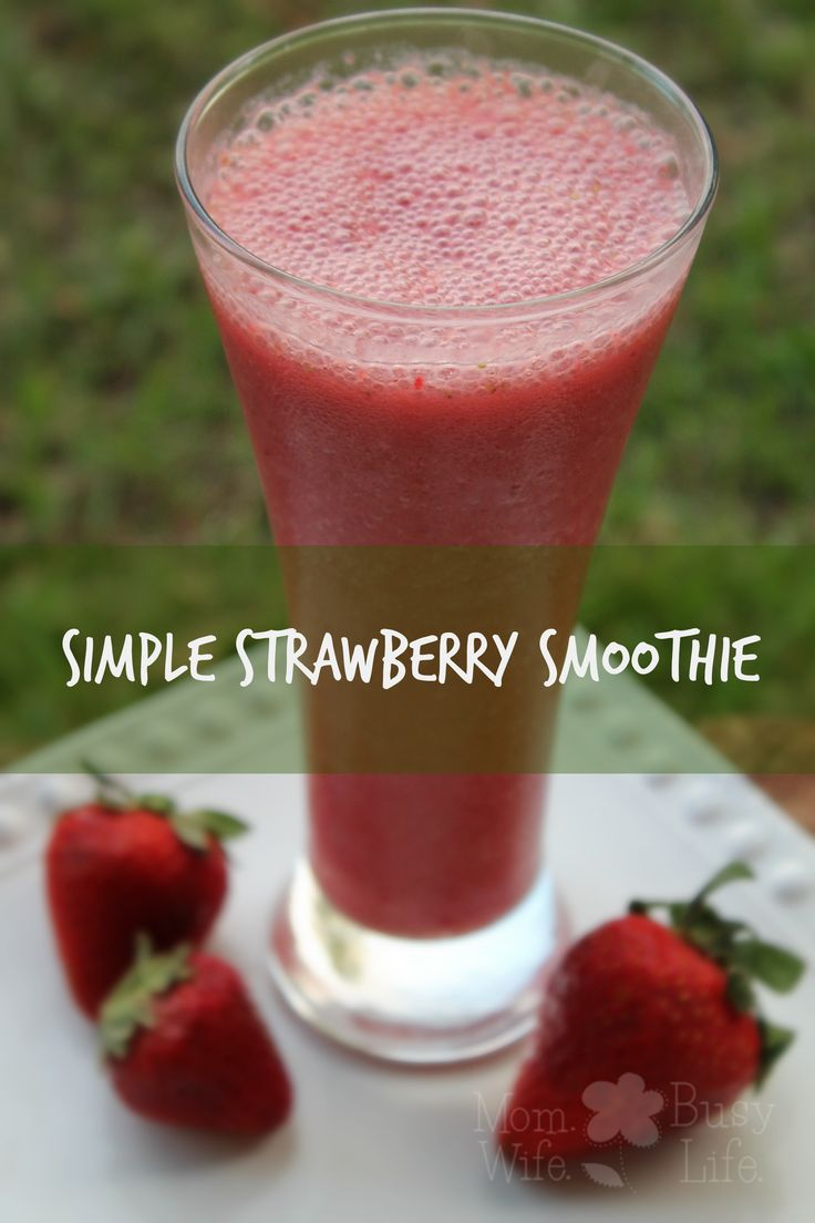 Simple Strawberry Smoothie recipe - perfect for the summer season! This recipe requires very few ingredients and is delicious! Perfect for busy moms!