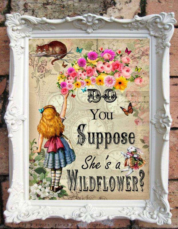 ALICE in Wonderland Quote Art Print Alice in Wonderland Decoration Shabby Chic Decor Alice in Wonderland Print Mad Hatter Tea Party