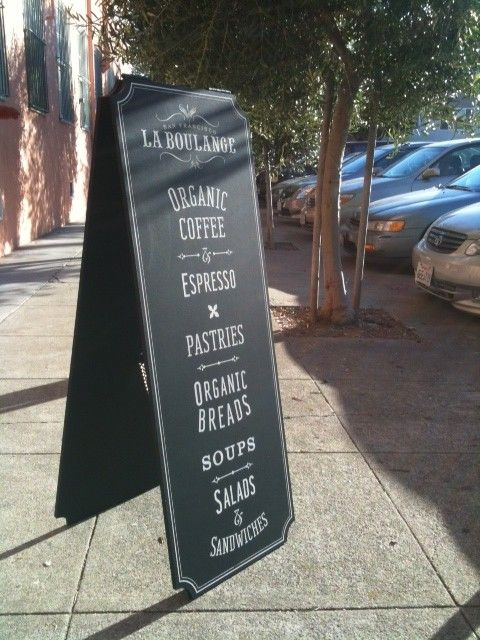 La Boulange Sidewalk Sign