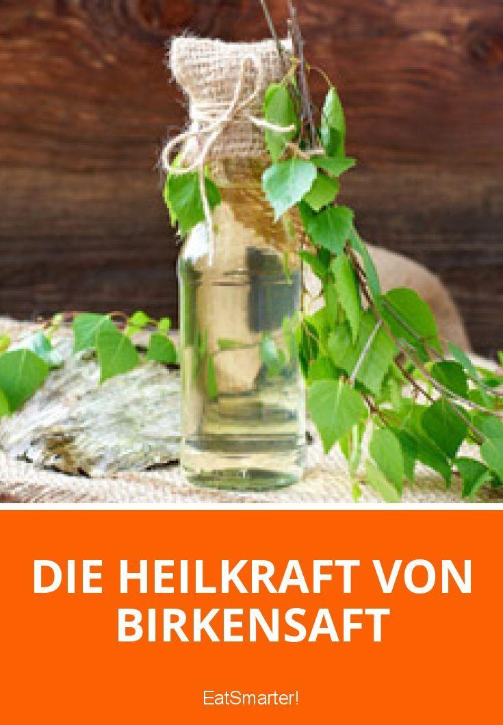 Die Heilkraft von Birkensaft | eatsmarter.de