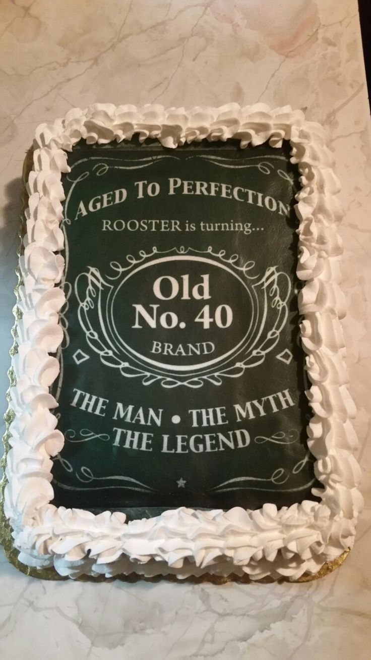 40th birthday cake...designed after Jack Daniels for The Man, The Myth, The Legend!! Redroosterwelding.com #redroosterwelding