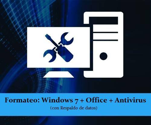 Ya chicos, solo por este día lunes 27-08-17 los Formateo con Windows7+Office+Antivirus a solo $10.000.- ( a Domicilio $13.000), Notebook-PC de Escritorio-Netbook, Etc...