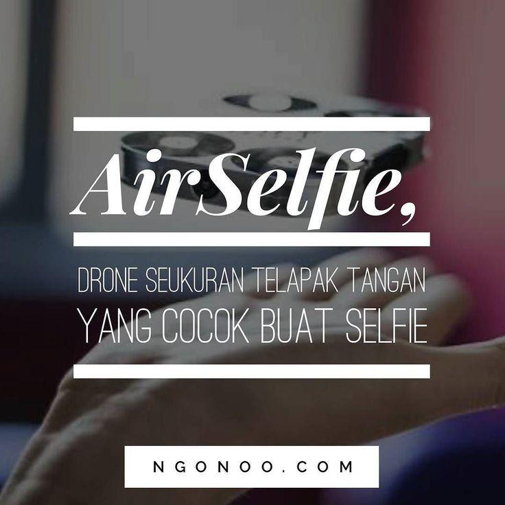 """https://ngonoo.com Kalo biasanya drone memiliki bentuk yang cukup besar maka  Drone bernama """"AirSelfie"""" yang dirancang oleh sebuahstartupyang berbasis di London Inggris ini memiliki bentuk yang mini seukuran genggaman tangan. Untuk spesifikasi drone ini sudah memiliki kamera 5MP yang 'cocok' untuk berselfie. Selain bisa buat selfie AirSelfie ini juga bisa merekam video HD 1280x720 piksel."""