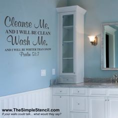A Psalms Bible verse that is the perfect decor for a bathroom. Many wall lettering sizes and colors available on our website.