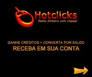 Hotclicks - Ganhe dinheiro com cliques!  Clique em anúncios, indique amigos e gere visitas para ganhar créditos.  Use créditos para anunciar ou para converter em saldo para receber em sua  conta bancária, PagSeguro ou Bcash.  Cadastre-se grátis: http://www.hotclicks.com.br/?id=C753C090