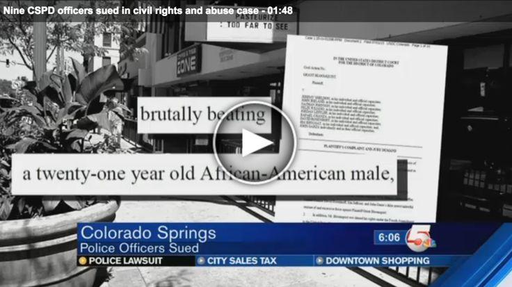 Colorado Springs Man Sues 9 Cops For Abuse, Civil Rights Violations