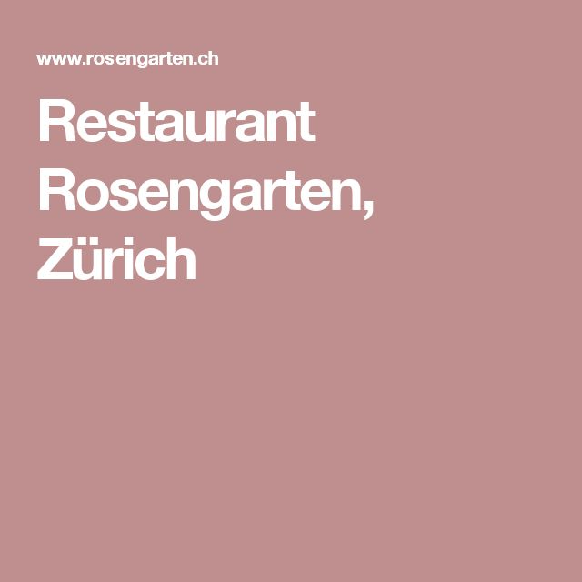 Restaurant Rosengarten, Zürich