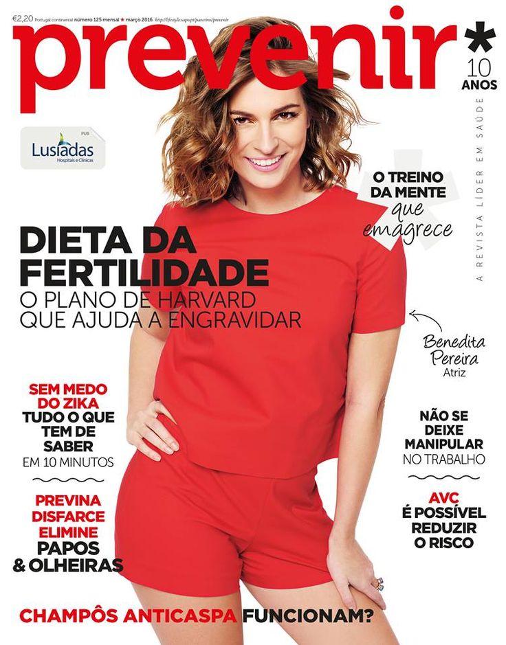 Beauty Mags: Benedita Pereira | Prevenir Portugal Março 2016