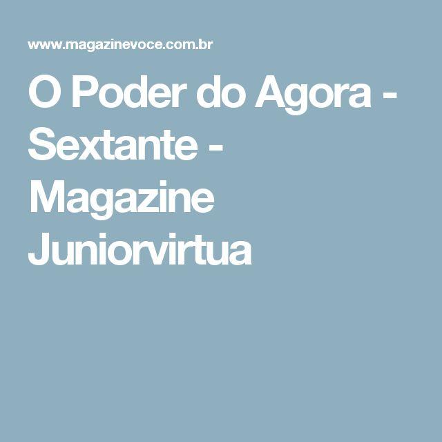 O Poder do Agora - Sextante - Magazine Juniorvirtua