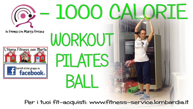 12 Workout 75 minuti x bruciare 1000 calorie pilates ball